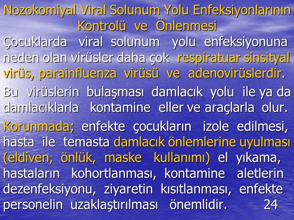 Nozokomiyal Viral Solunum Yolu Enfeksiyonlarının Kontrolü ve Önlenmesi