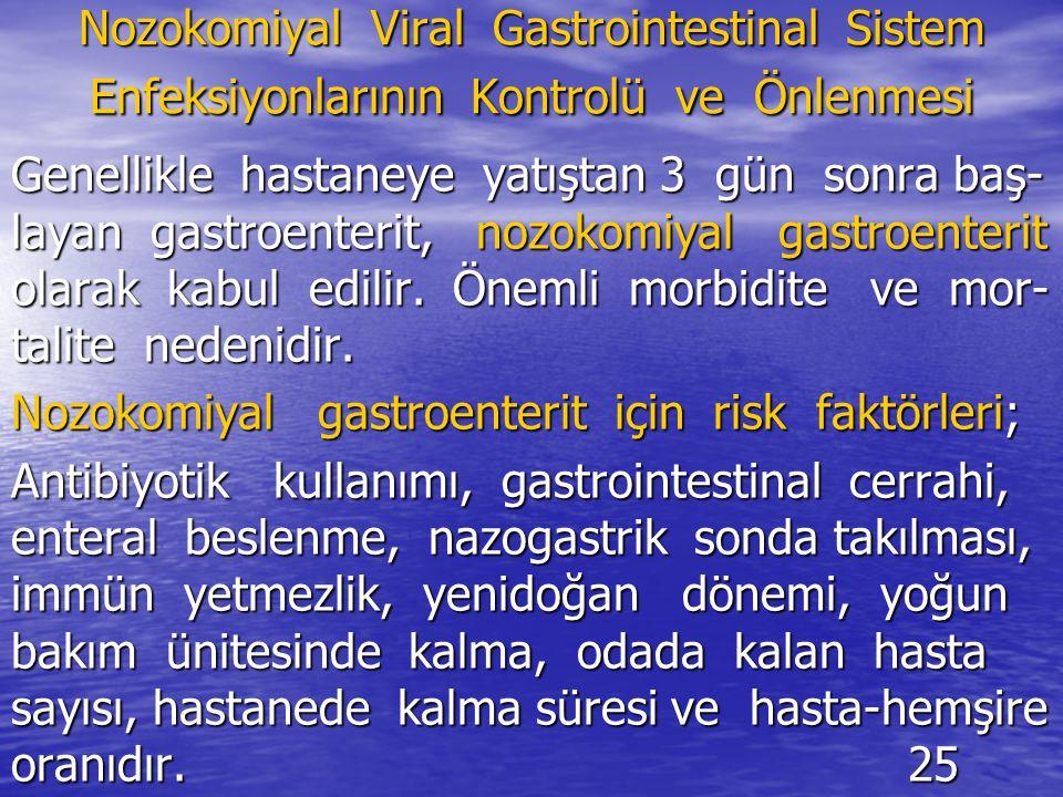 Nozokomiyal Viral Gastrointestinal Sistem Enfeksiyonlarının Kontrolü ve Önlenmesi