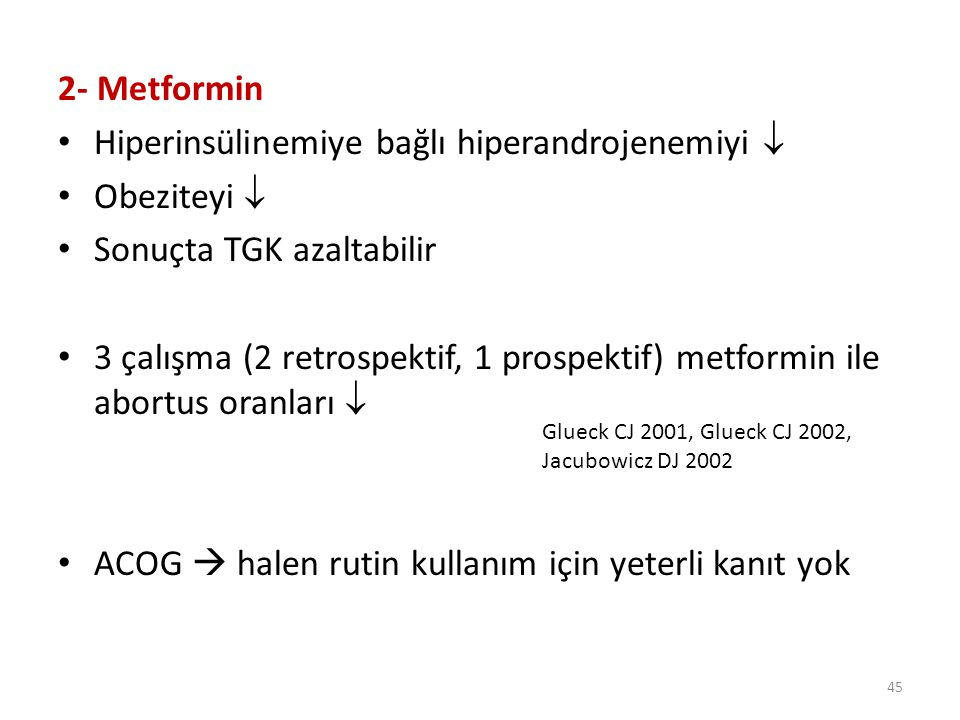 Hiperinsülinemiye bağlı hiperandrojenemiyi  Obeziteyi 