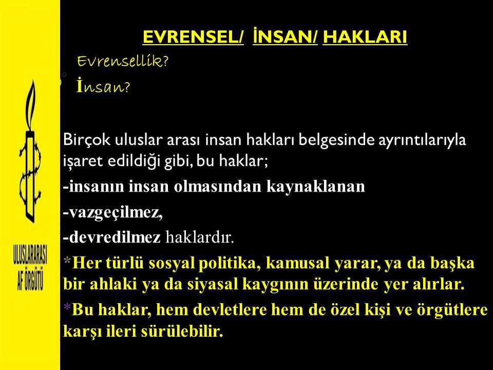 EVRENSEL/ İNSAN/ HAKLARI