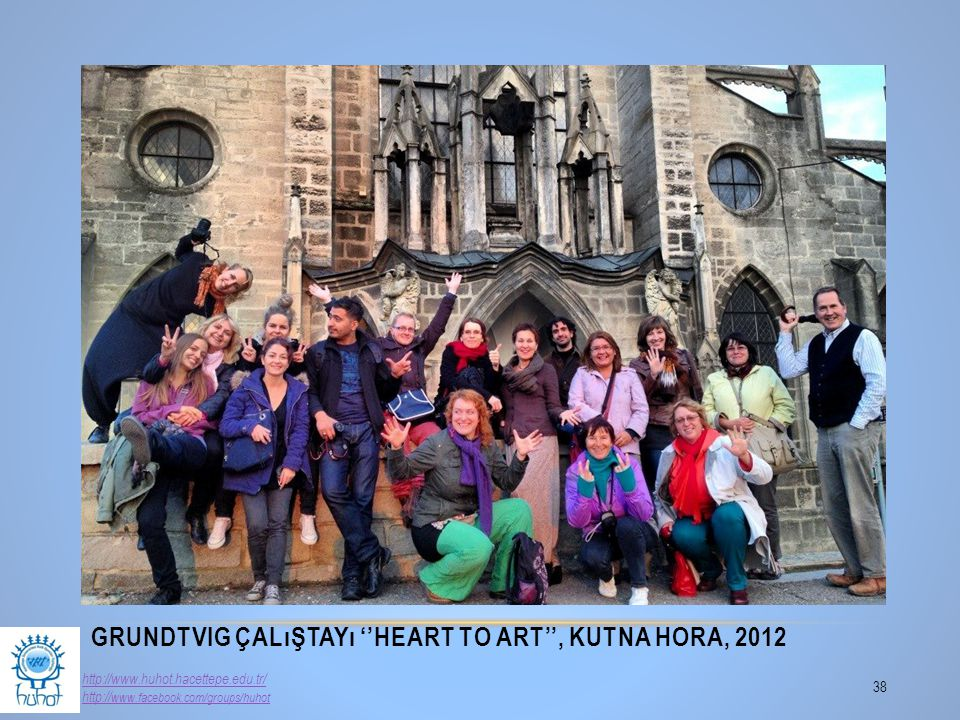 Grundtvig Çalıştayı ''Heart to Art'', Kutna Hora, 2012