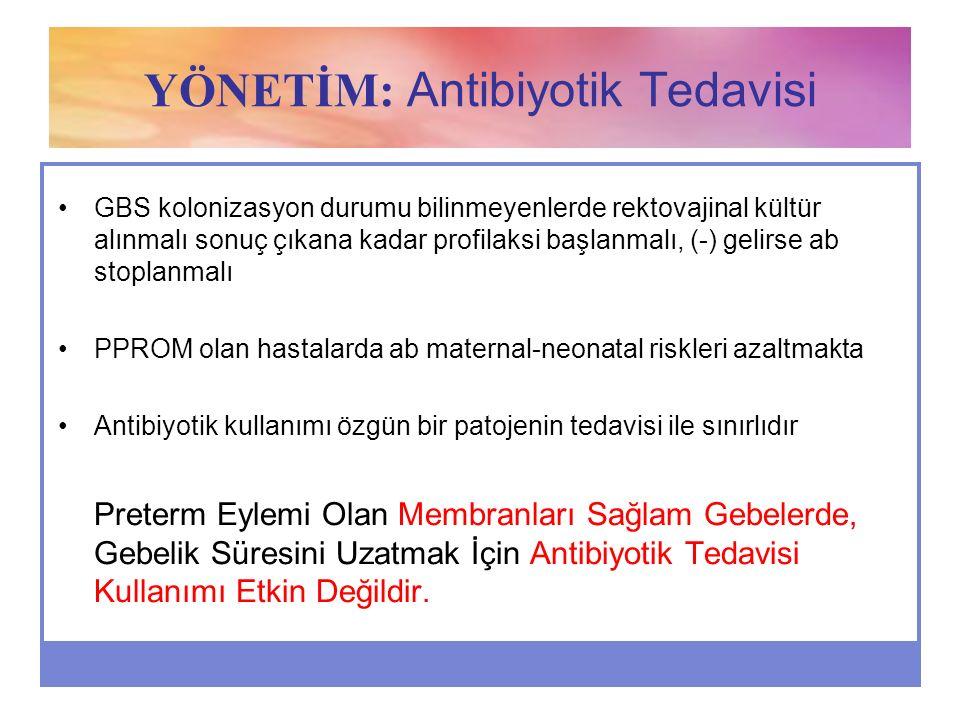 YÖNETİM: Antibiyotik Tedavisi