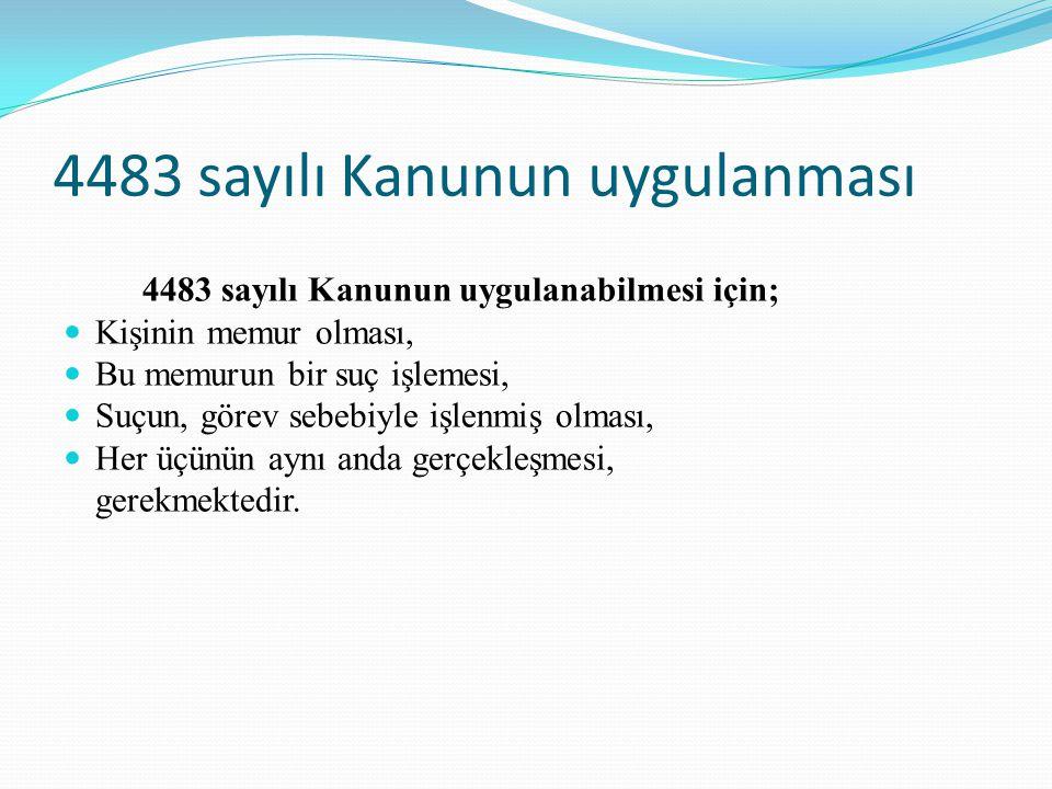 4483 sayılı Kanunun uygulanması