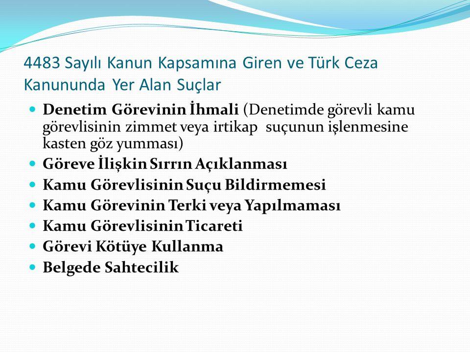 4483 Sayılı Kanun Kapsamına Giren ve Türk Ceza Kanununda Yer Alan Suçlar