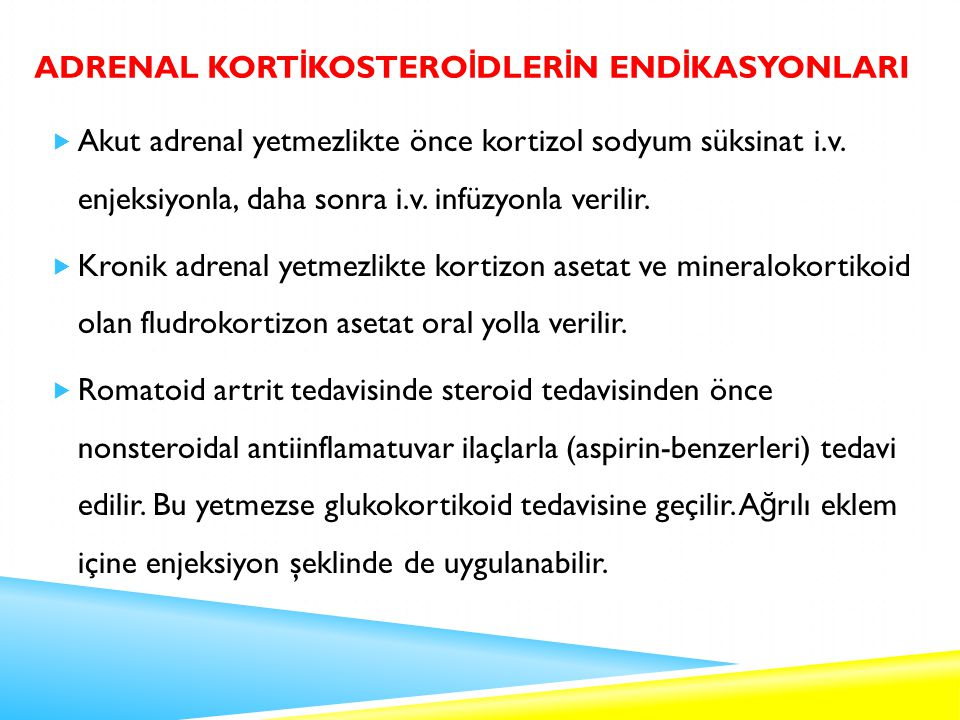 Adrenal Kortİkosteroİdlerİn EndİkasyonlarI