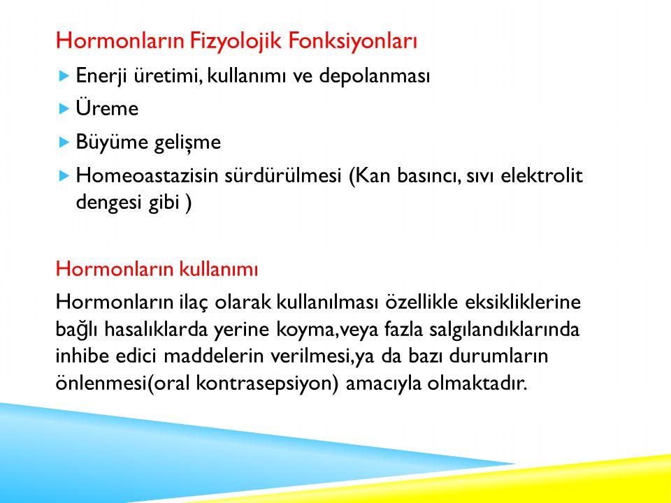 Hormonların Fizyolojik Fonksiyonları