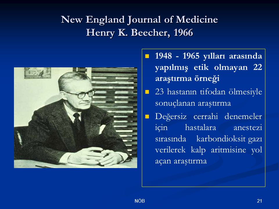 New England Journal of Medicine Henry K. Beecher, 1966