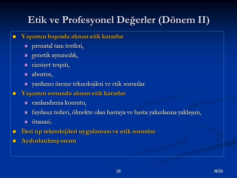 Etik ve Profesyonel Değerler (Dönem II)
