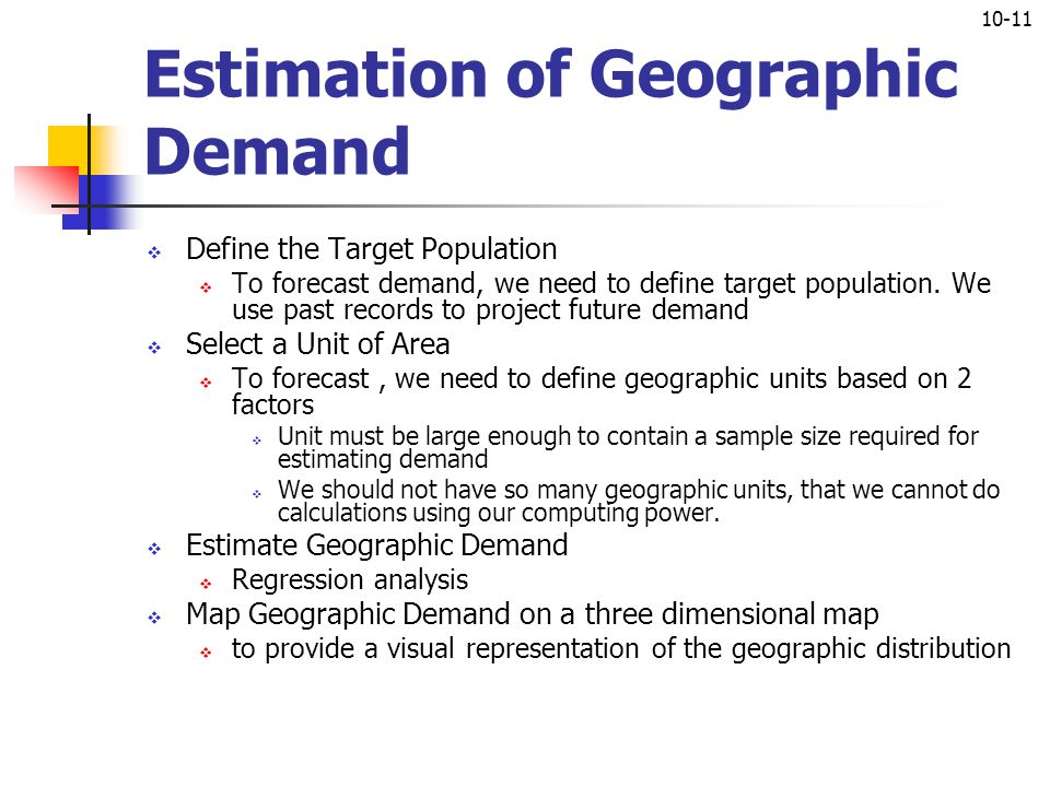 Estimation of Geographic Demand