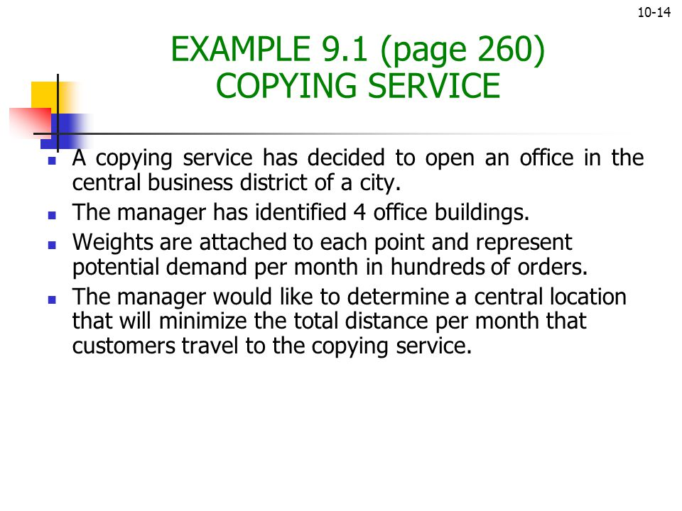 EXAMPLE 9.1 (page 260) COPYING SERVICE