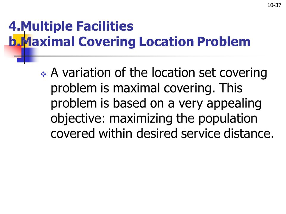 4.Multiple Facilities b.Maximal Covering Location Problem