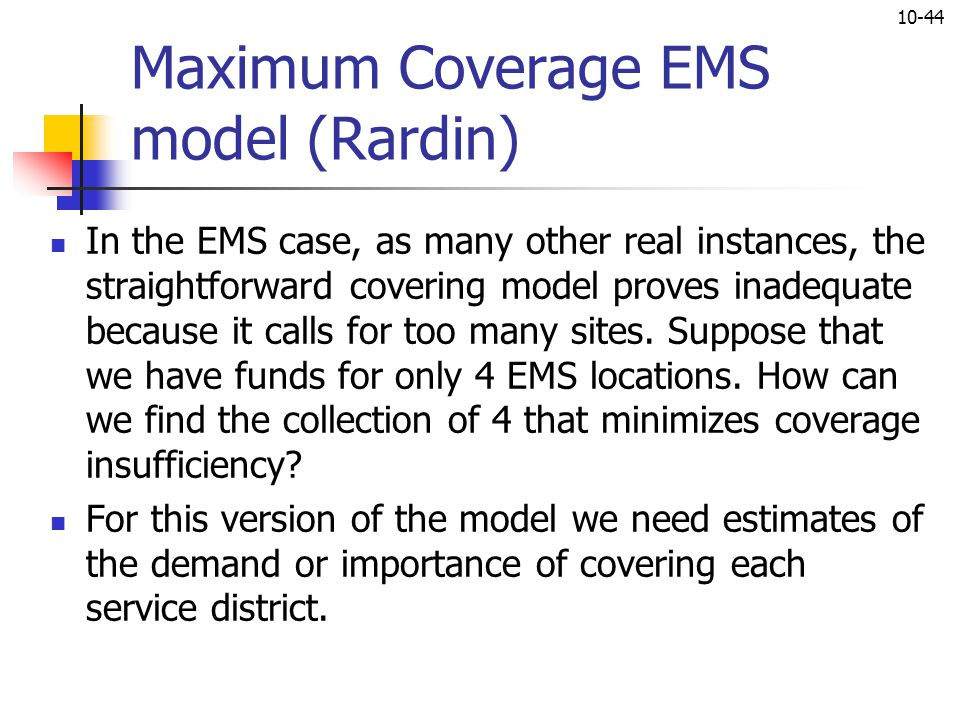 Maximum Coverage EMS model (Rardin)