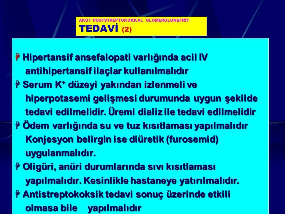 AKUT POSTSTREPTOKOKKAL GLOMERULONEFRİT TEDAVİ (2)