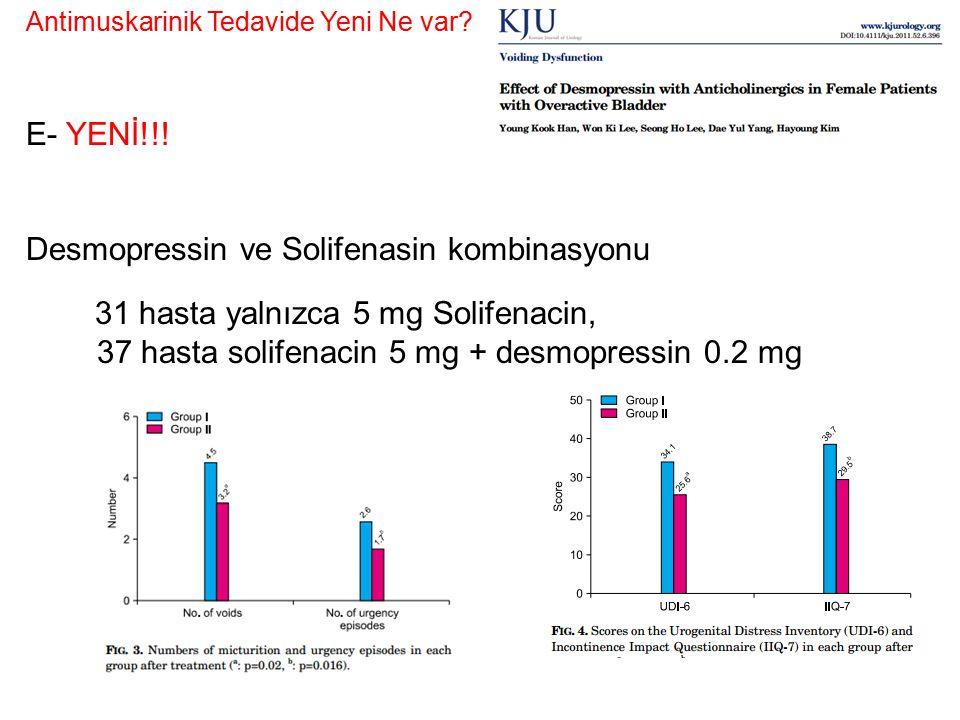 Desmopressin ve Solifenasin kombinasyonu