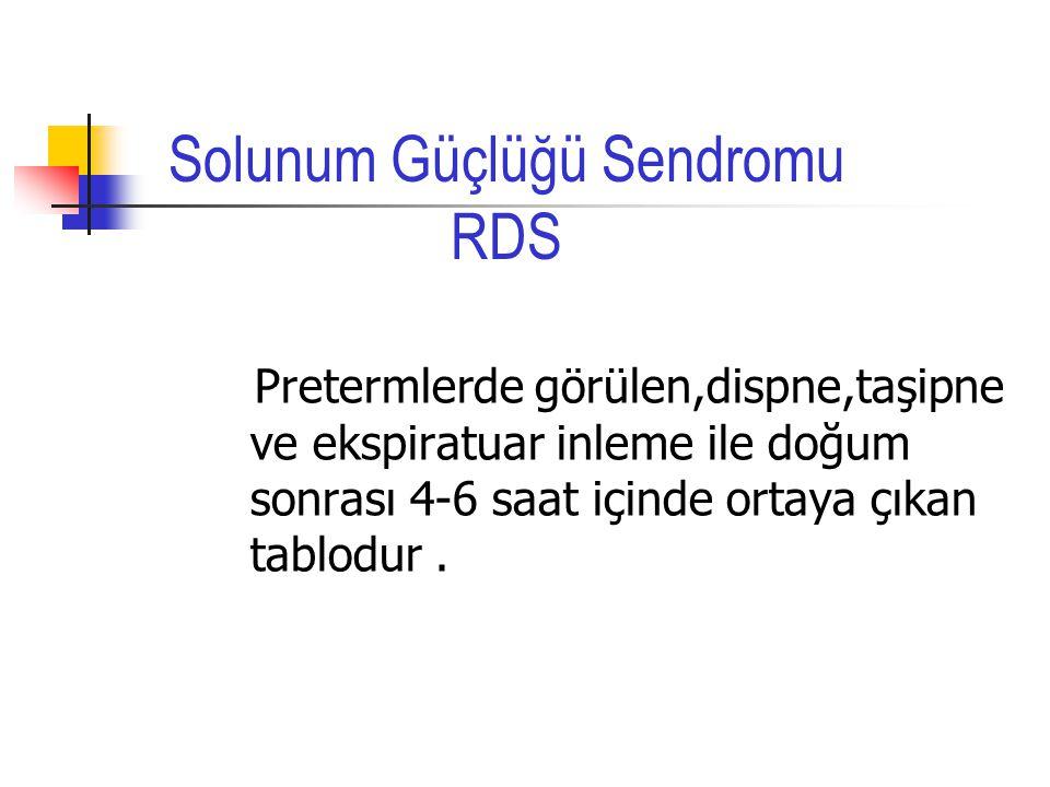 Solunum Güçlüğü Sendromu RDS
