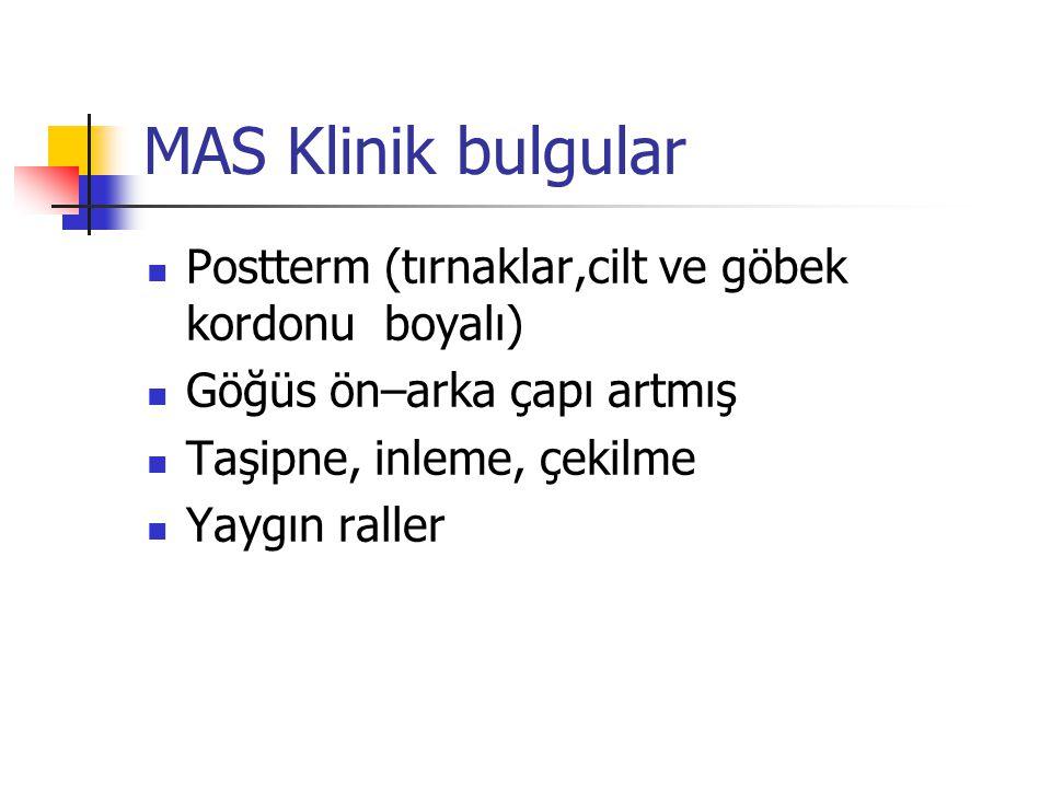 MAS Klinik bulgular Postterm (tırnaklar,cilt ve göbek kordonu boyalı)