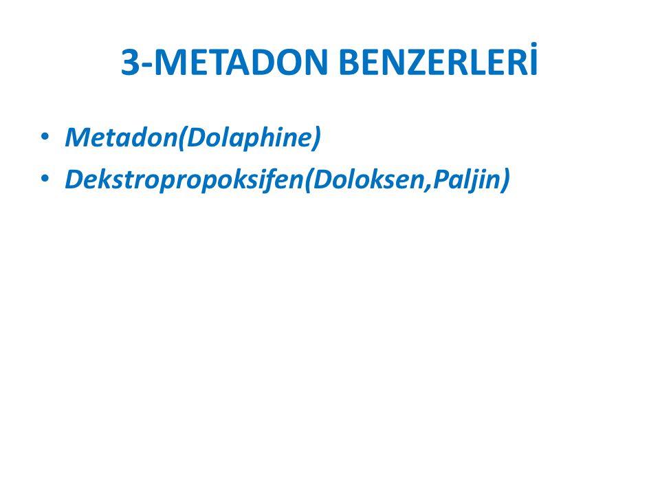 3-METADON BENZERLERİ Metadon(Dolaphine)