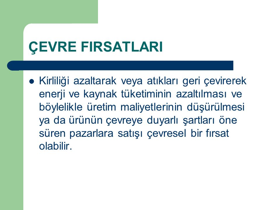 ÇEVRE FIRSATLARI