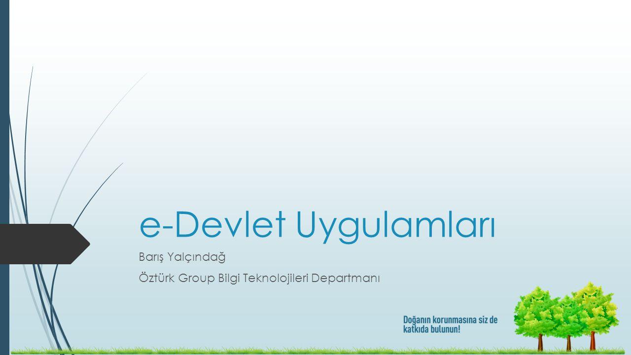 Barış Yalçındağ Öztürk Group Bilgi Teknolojileri Departmanı