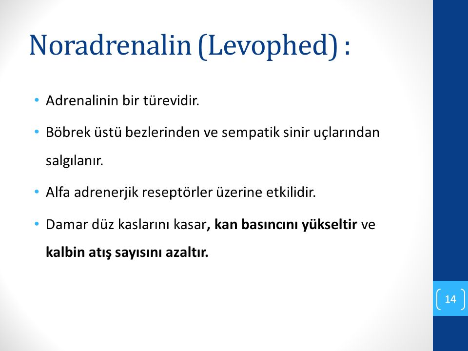 Noradrenalin (Levophed) :