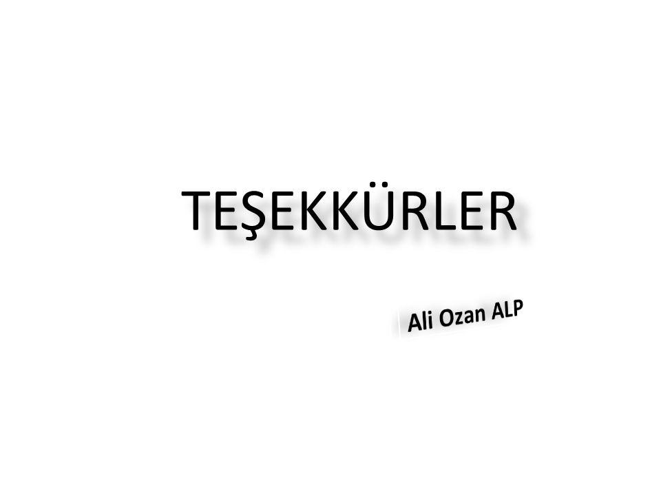 TEŞEKKÜRLER Ali Ozan ALP