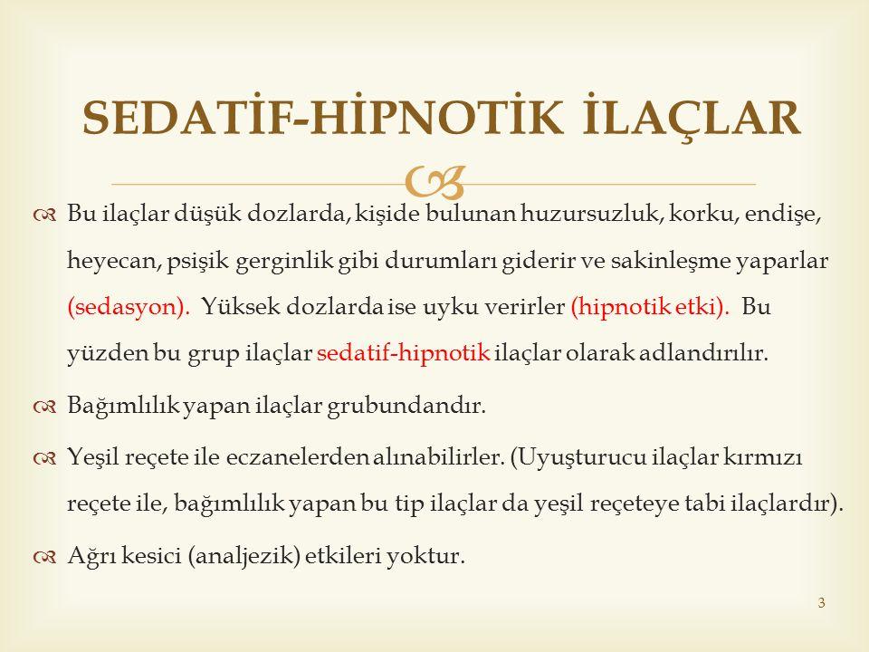 SEDATİF-HİPNOTİK İLAÇLAR