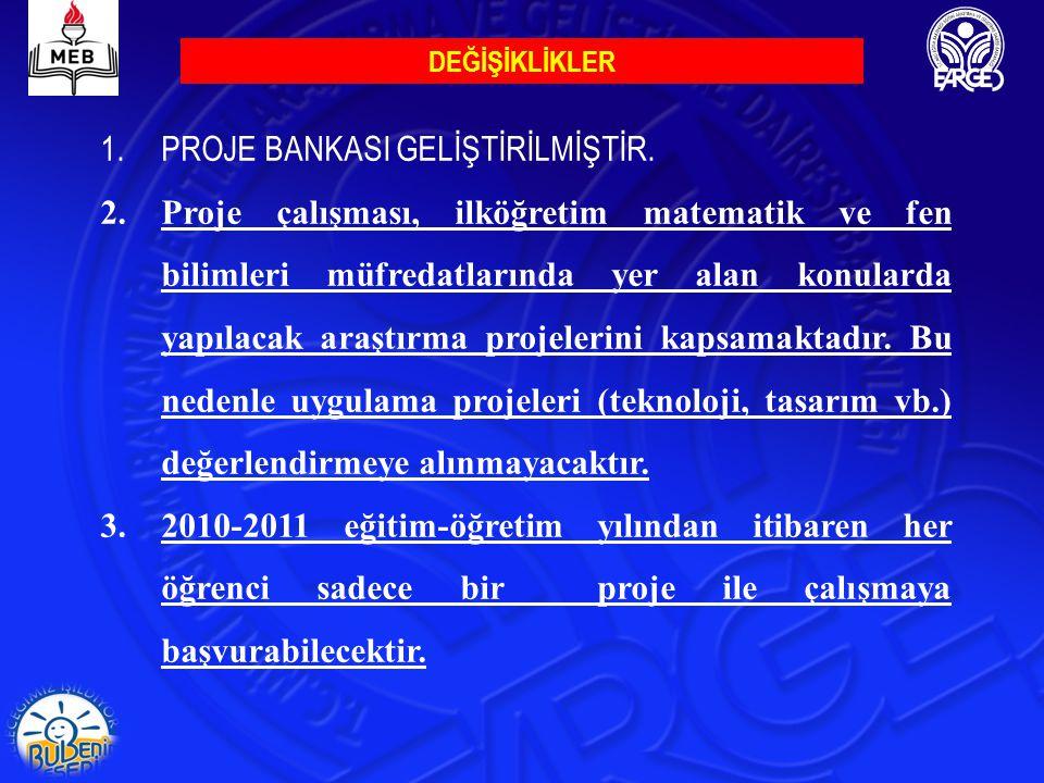 PROJE BANKASI GELİŞTİRİLMİŞTİR.