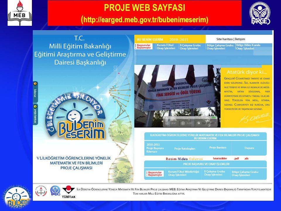 PROJE WEB SAYFASI (http://earged.meb.gov.tr/bubenimeserim)