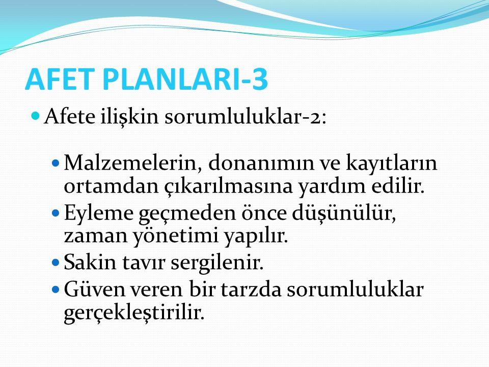 AFET PLANLARI-3 Afete ilişkin sorumluluklar-2: