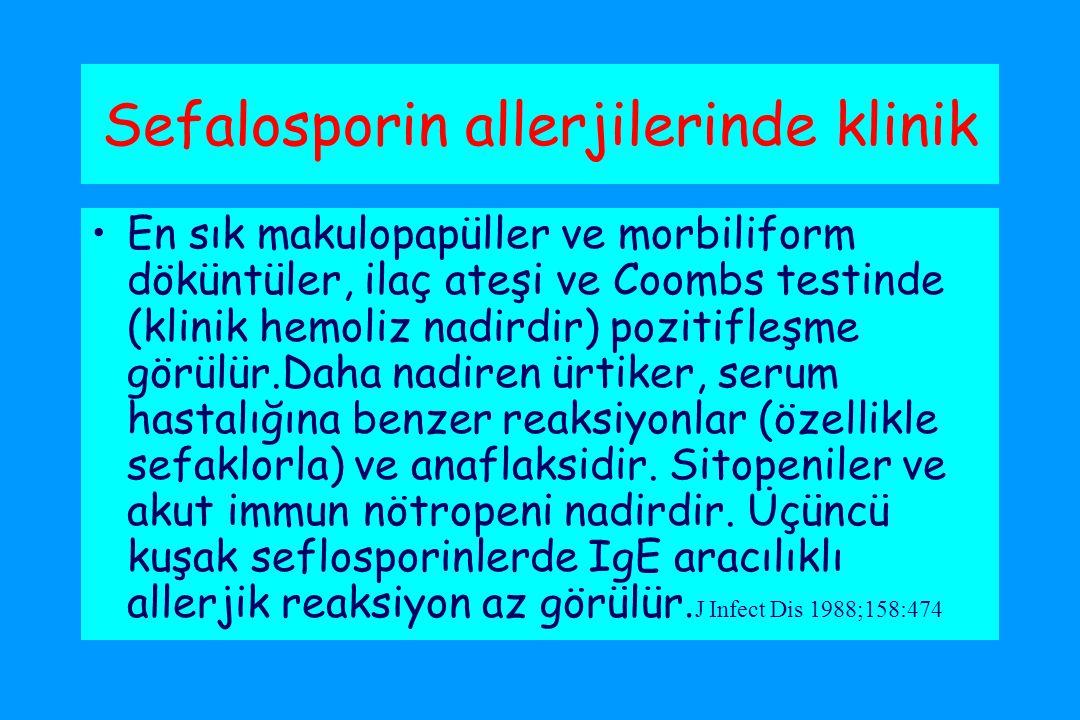 Sefalosporin allerjilerinde klinik