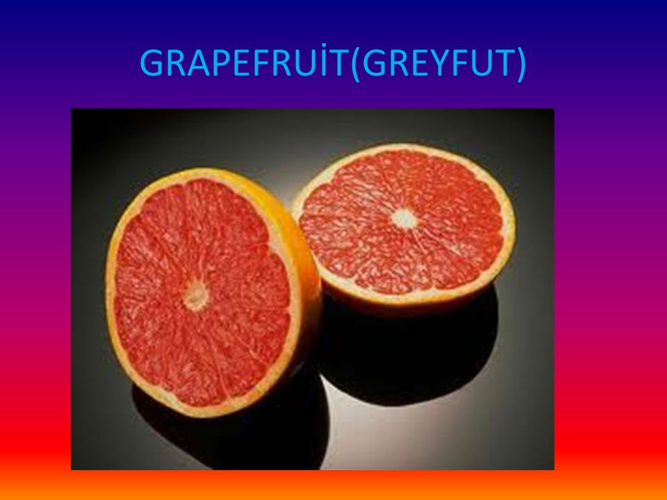 GRAPEFRUİT(GREYFUT)