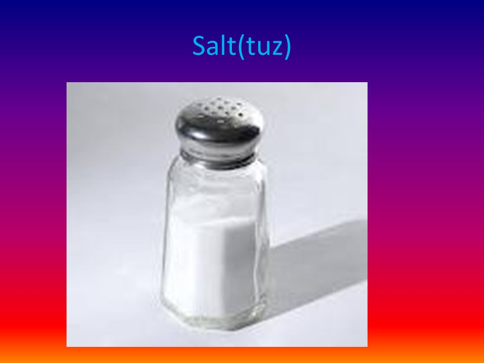 Salt(tuz)