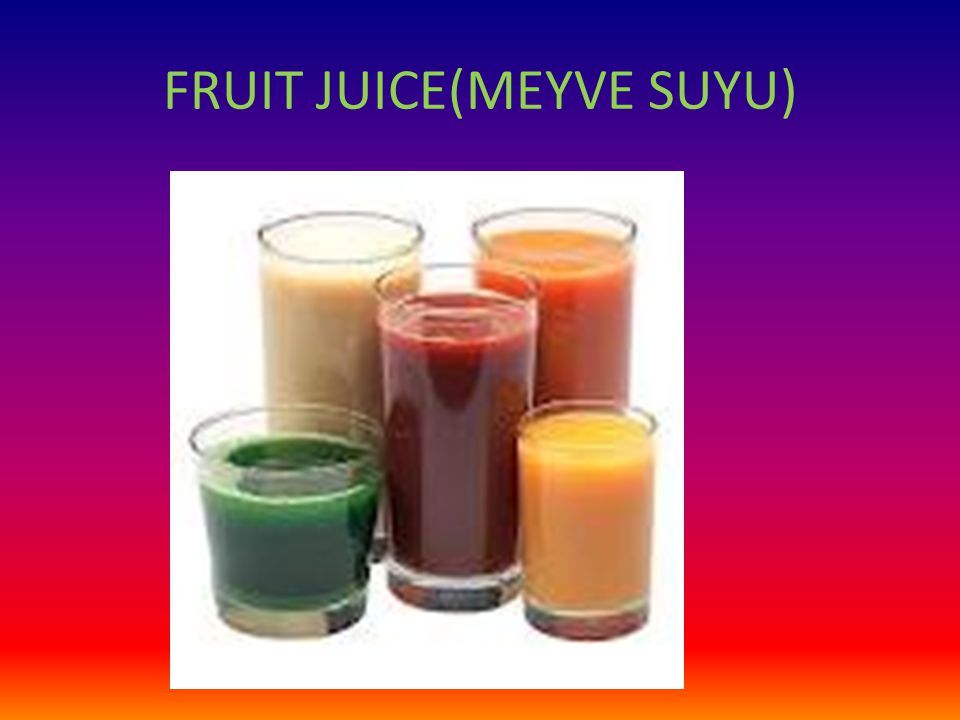 FRUIT JUICE(MEYVE SUYU)