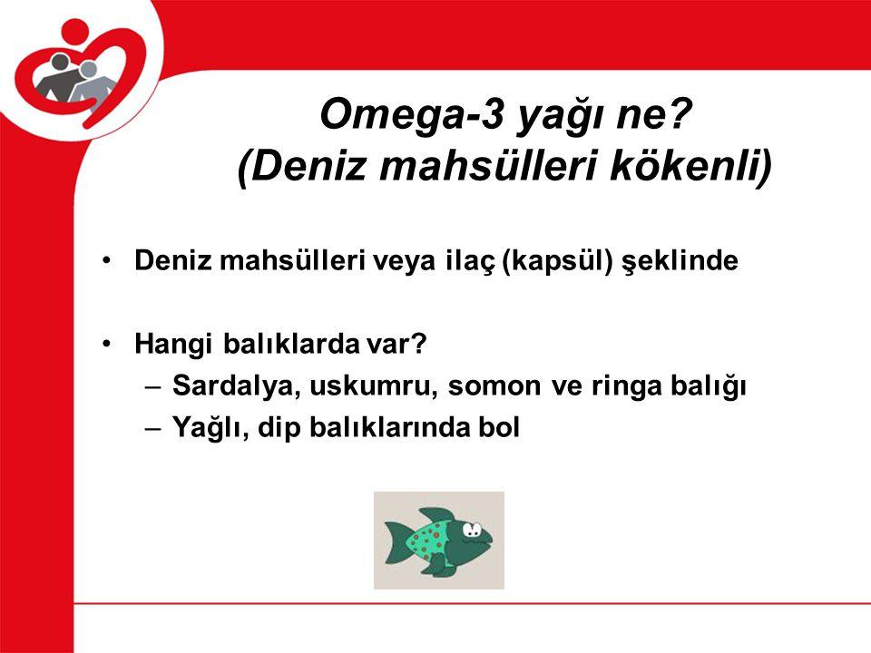 Omega-3 yağı ne (Deniz mahsülleri kökenli)