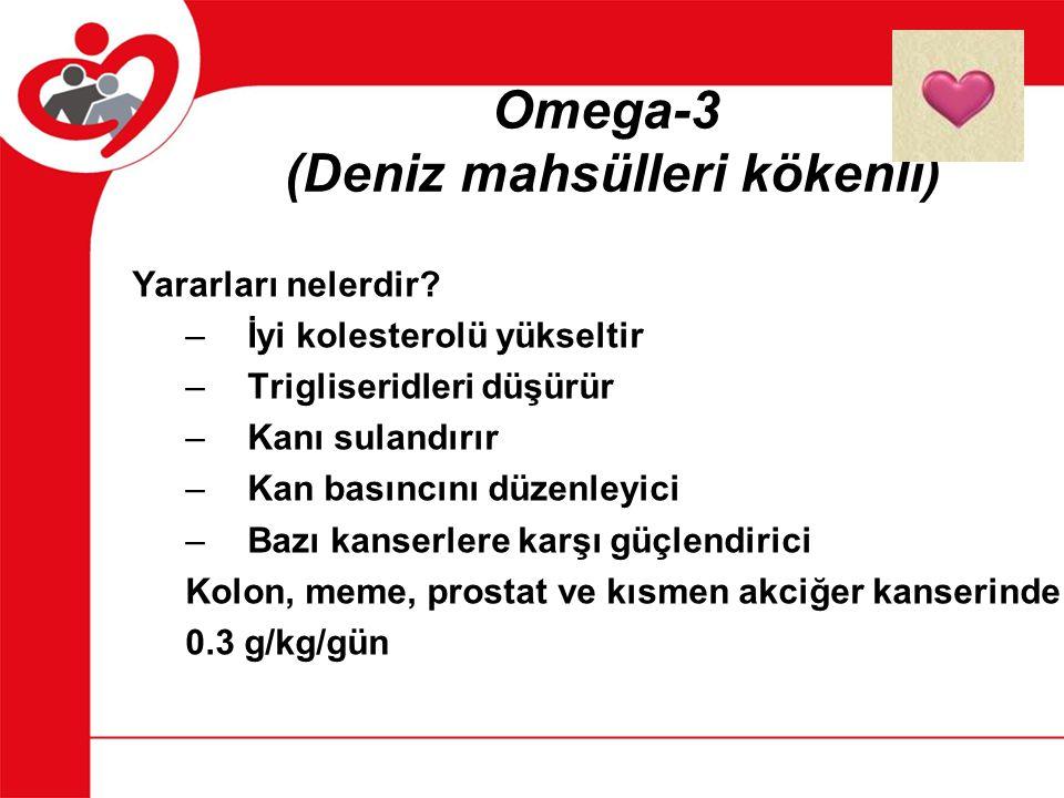 Omega-3 (Deniz mahsülleri kökenli)