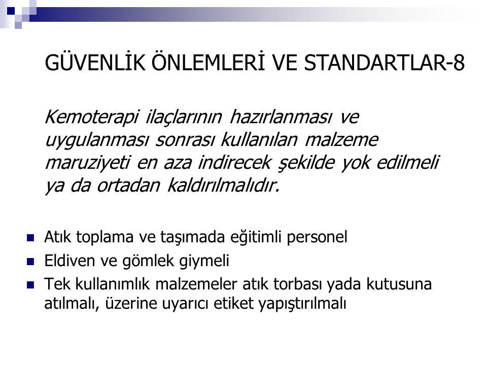 GÜVENLİK ÖNLEMLERİ VE STANDARTLAR-8