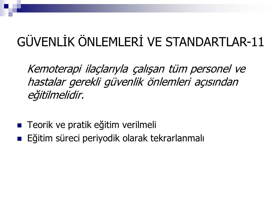 GÜVENLİK ÖNLEMLERİ VE STANDARTLAR-11
