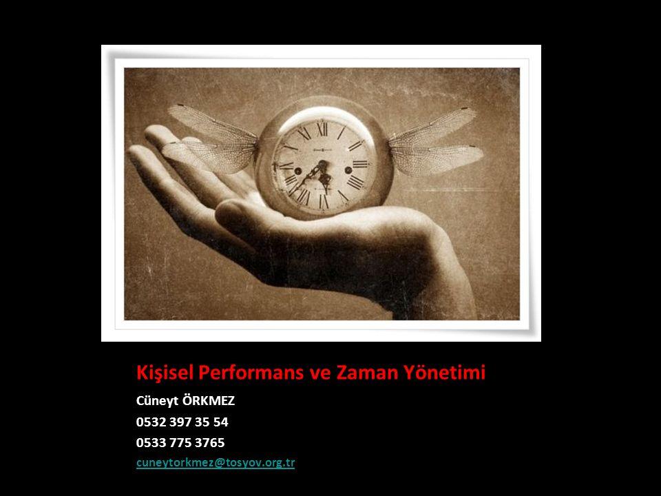 Kişisel Performans ve Zaman Yönetimi