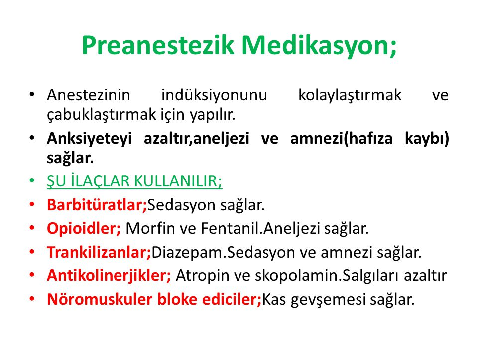 Preanestezik Medikasyon;