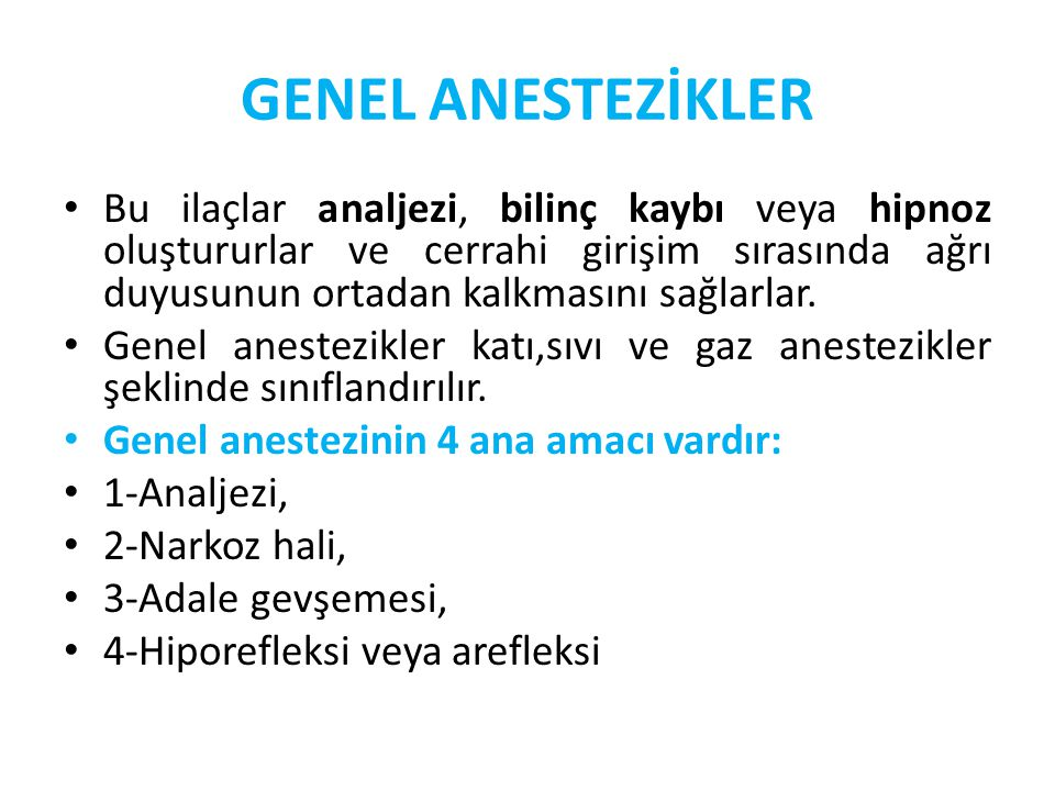 GENEL ANESTEZİKLER