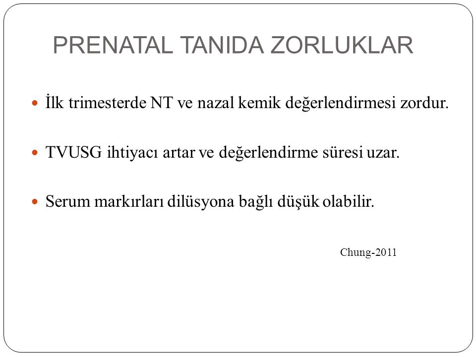 PRENATAL TANIDA ZORLUKLAR