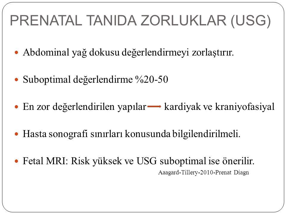 PRENATAL TANIDA ZORLUKLAR (USG)