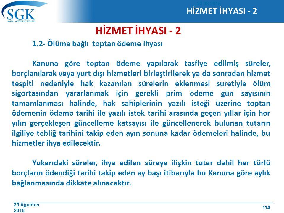 HİZMET İHYASI - 2 HİZMET İHYASI - 2