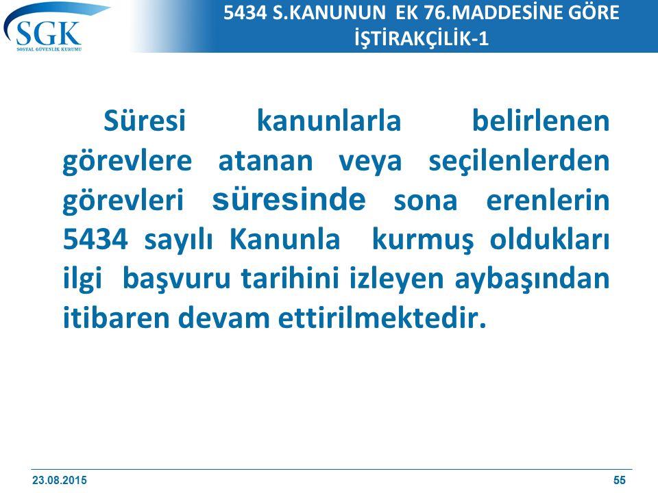 5434 S.KANUNUN EK 76.MADDESİNE GÖRE İŞTİRAKÇİLİK-1
