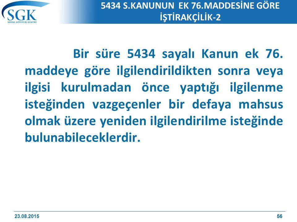 5434 S.KANUNUN EK 76.MADDESİNE GÖRE İŞTİRAKÇİLİK-2