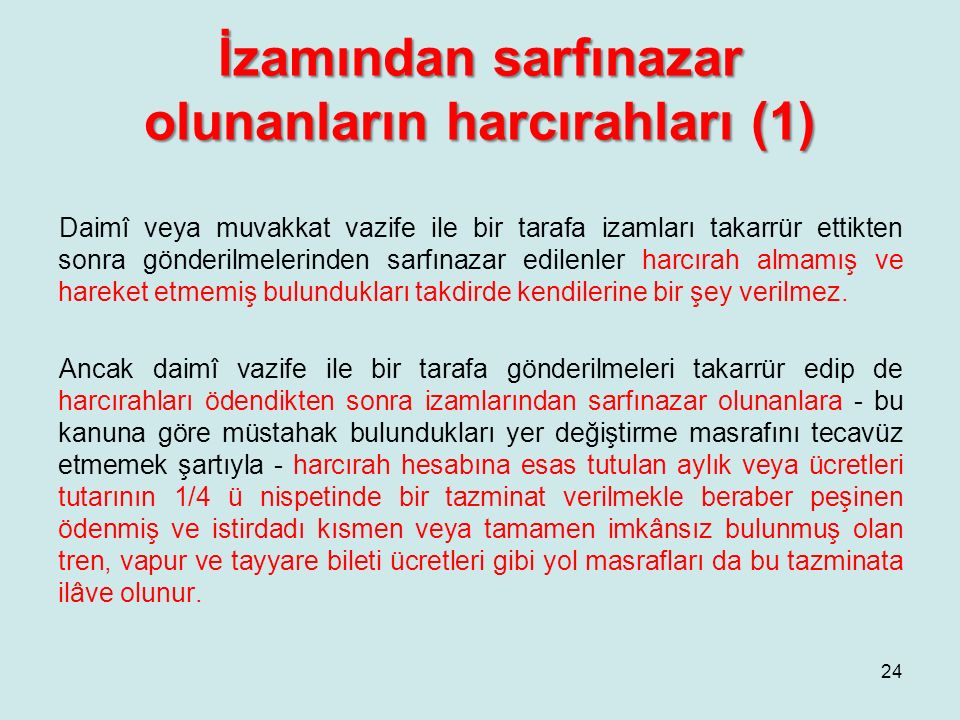 İzamından sarfınazar olunanların harcırahları (1)