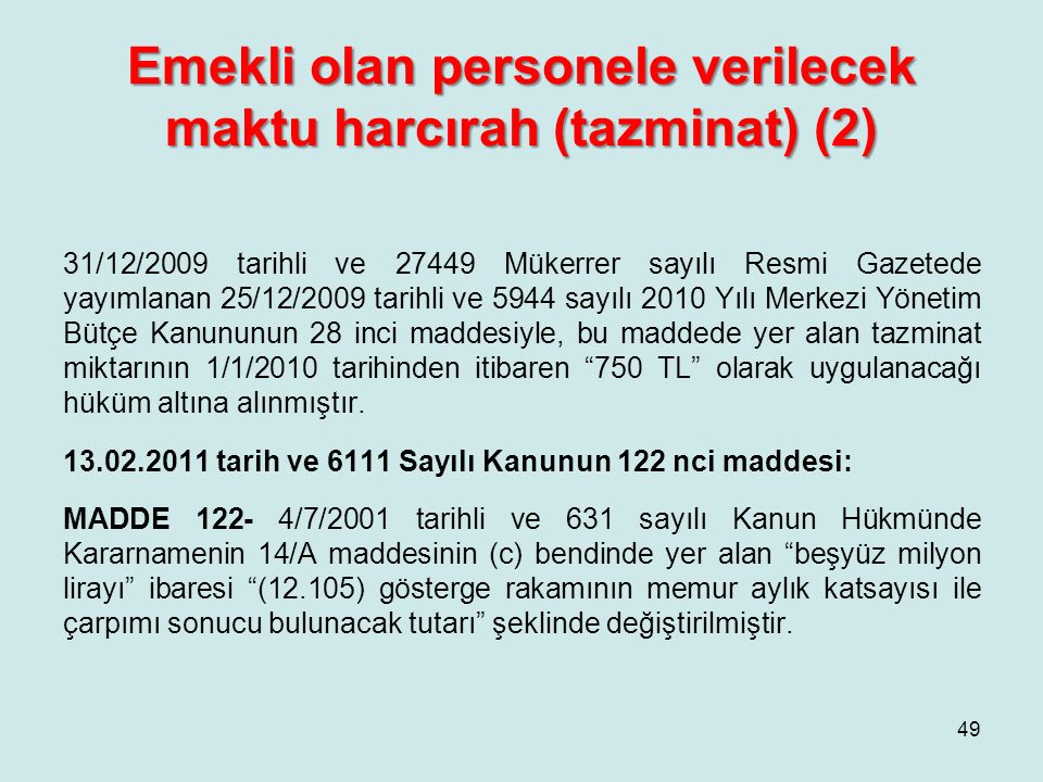 Emekli olan personele verilecek maktu harcırah (tazminat) (2)