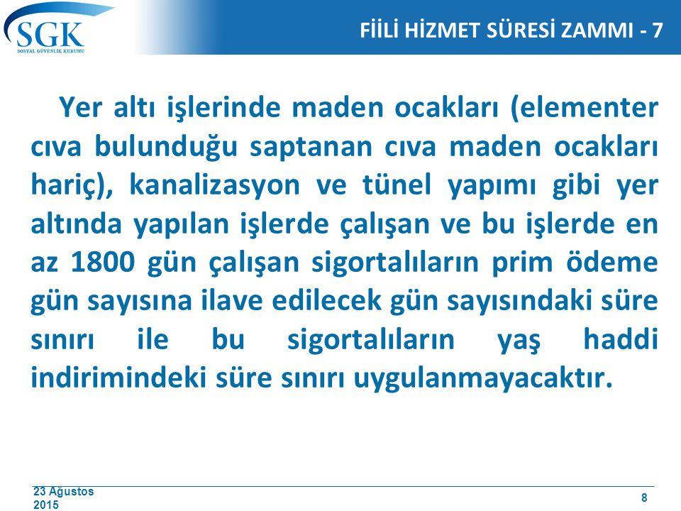 FİİLİ HİZMET SÜRESİ ZAMMI - 7
