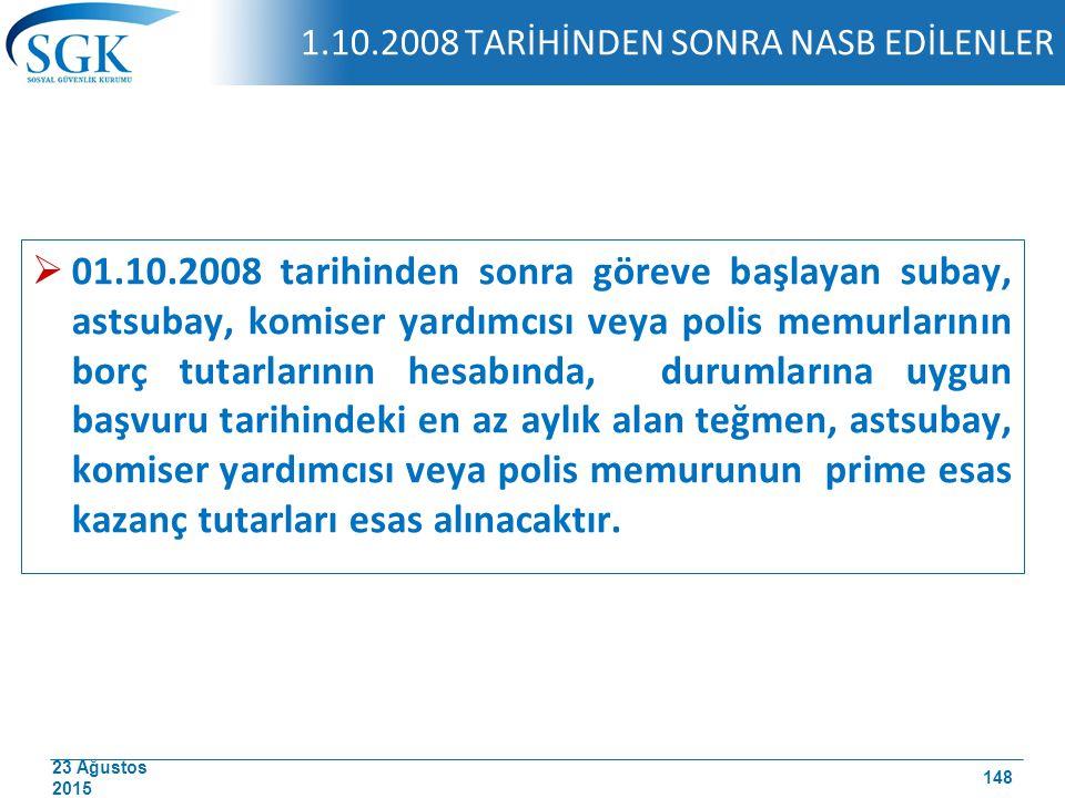 1.10.2008 TARİHİNDEN SONRA NASB EDİLENLER