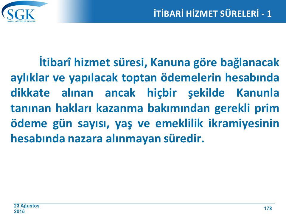 İTİBARİ HİZMET SÜRELERİ - 1